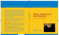 medea and democracy Media democracy is a set of ideas advocating reforming the mass media, strengthening public service broadcasting, and developing and participating in alternative media and citizen journalism.