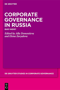 Corporate Governance in Russia. Quo Vadis?