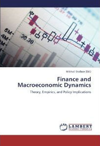 Finance and Macroeconomic Dynamics: Theory, Empirics, and Policy Implications