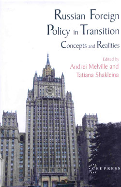 Russian Foreign Policy in Transition. Concepts and realities